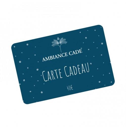 Carte Cadeau Ambiance Cade® - Valeur 40€