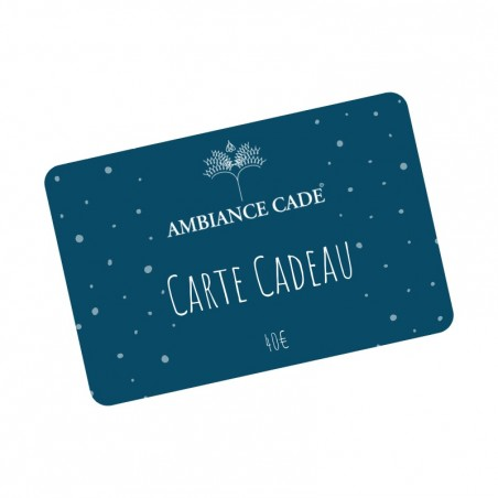Gift Card Ambiance Cade® - 40€