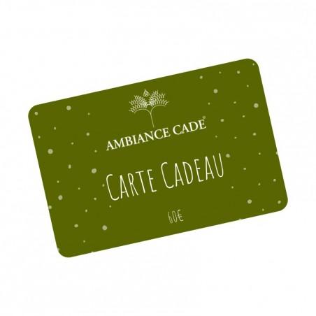 Carte Cadeau Ambiance Cade® - Valeur 60€